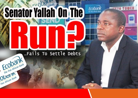 Senator Yallah on the Run?….for failing to settle   debt